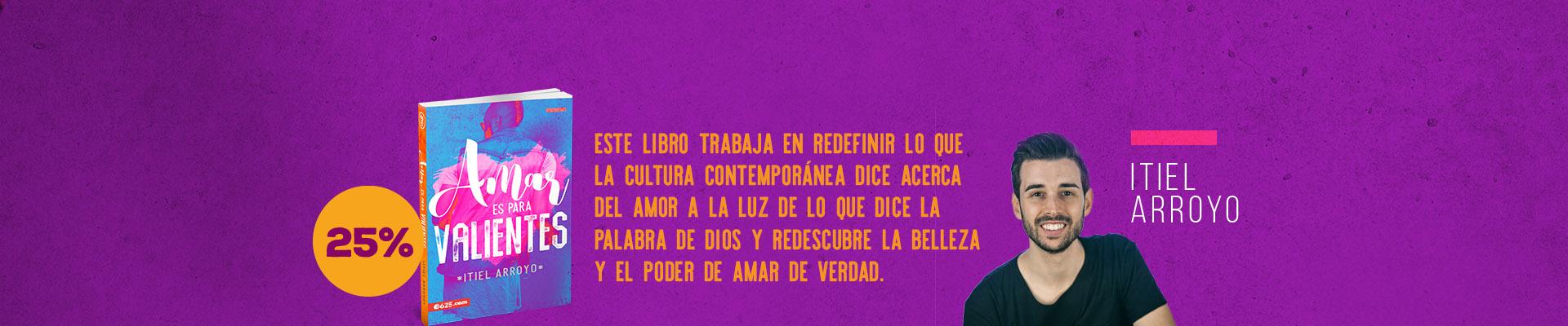 Amar es para valientes - Itiel Arroyo - e625